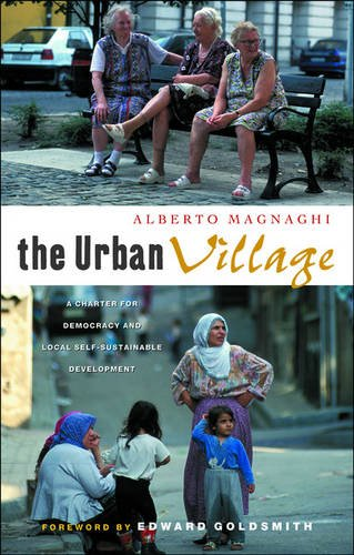 The Urban Village: A Charter for Democracy and Local Self-Sustainable Development ebook