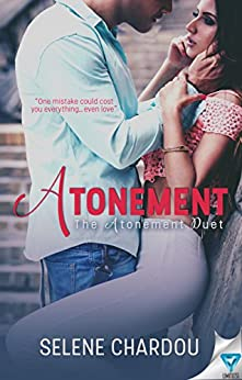 Atonement (The Atonement Duet Book 1) by [Chardou, Selene]