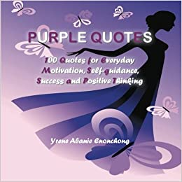 Purple Quotes 100 Quotes For Everyday Motivation Self Guidance