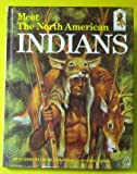 Meet the North American Indians, Elizabeth A. Payne, 0394800605