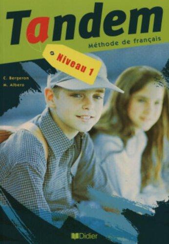 Tandem: Livre de l'Eleve 1 (French Edition)