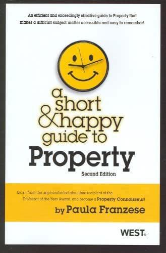 A Short & Happy Guide to Property, 2d (Short & Happy Guides)