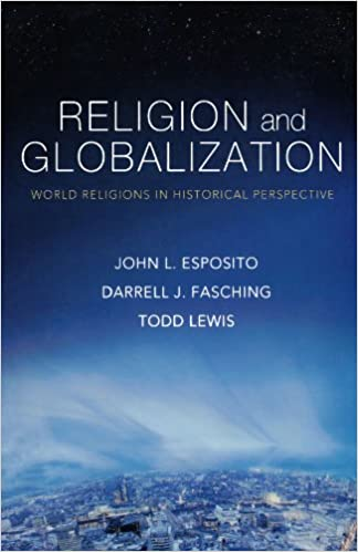Religion And Globalization: World Religions In Historical Perspective Free Download