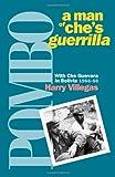 Pombo, A Man of Che's Guerrilla, Harry Villegas, 0873488334