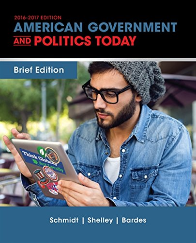 Cengage Advantage Books: American Government and Politics Today, Brief Edition from Schmidt Steffen W