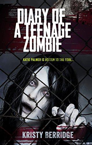 Diary of a Teenage Zombie by [Berridge, Kristy]