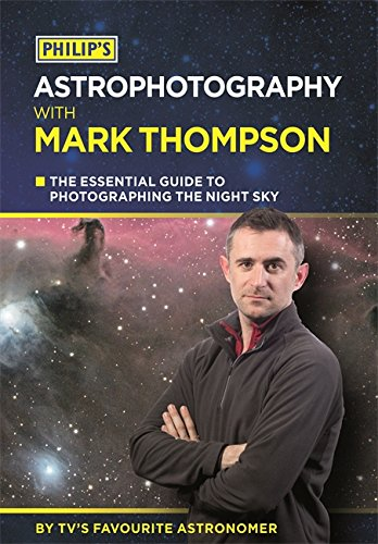 D.O.W.N.L.O.A.D Philip's Astrophotography with Mark Thompson P.D.F