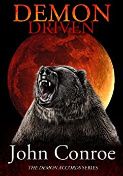 Demon Driven (The Demon Accords Book 2) by [Conroe, John]