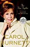 img - for This Time Together: Laughter and Reflection (Random House Large Print) by Carol Burnett (2010-04-06) book / textbook / text book