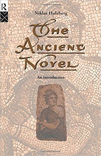 The Ancient Novel: An Introduction