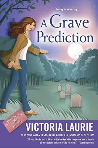 A Grave Prediction (Psychic Eye Mystery)