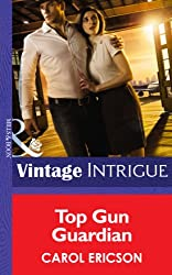 Top Gun Guardian (Mills & Boon Intrigue) (Brothers in Arms - Book 3)