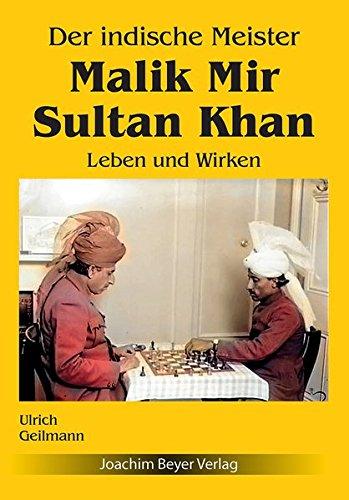 Der indische Meister Malik Mir Sultan Khan: Leben und Wirken