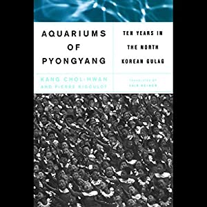 The Aquariums of Pyongyang Audiobook