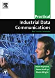 Practical Industrial Data Communications 9780750663953