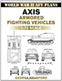Axis Armored Fighting Vehicle, George Bradford, 0811735729