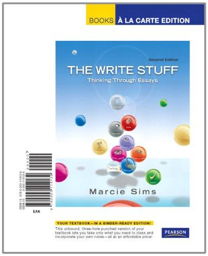 The Write Stuff: Thinking Through Essays, Books a la Carte Edition (2nd Edition)