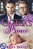 Omega's Prince: Mpreg MM Non-Shifter Omegaverse (Baby Makes Three Book 5)