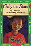 img - for Just For You!: Only The Stars by Dee Boyd (2004-04-01) book / textbook / text book