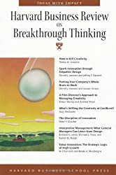 Harvard Business Review on Breakthrough Thinking (