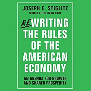 Rewriting the Rules of the American Economy Hörbuch