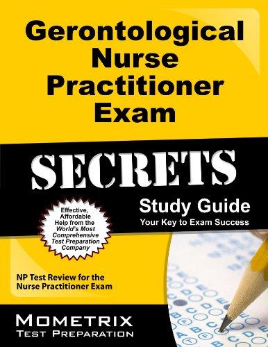 Gerontological Nurse Practitioner Exam Secrets Study Guide: NP Test Review for the Nurse Practitioner Exam Pdf