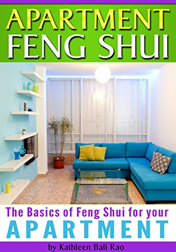 Apartment FENG SHUI: The Basics of Feng Shui for Your Apartment