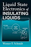 img - for Liquid State Electronics of Insulating Liquids book / textbook / text book