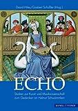Echo : Studien Zur Kunstgeschichte und Musikwissenschaft Zum Gedenken an Helmut Schwammlein, Augustyn, Wolfgang and Dietel, Gerhard, 3795418062