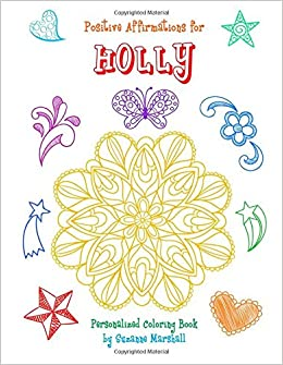 positive affirmations for holly personalized coloring book with positive affirmations for kids affirmations for kids affirmations coloring books for - Personalized Coloring Books