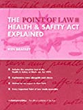 The Health and Safety at Work Etc. Act 1974 Explained (Point of Law)