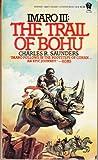 The Trail of Bohu, Charles R. Saunders, 0886770874