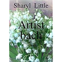 Artist bach (Welsh Edition)