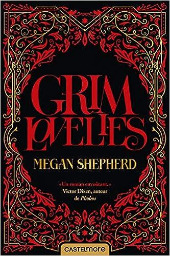 Grim Lovelies de Megan Sheperd 51w8FD3RN0L._SX331_BO1,204,203,200_