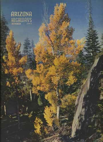 Arizona Highways, October 1947 (Pleasant Valley War; Collecting Spurs; Lowell Observatory) (Vol. 23, No. 10)