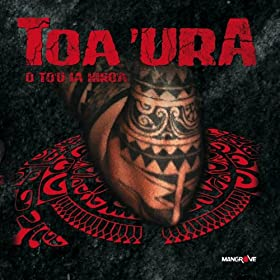 Amazon.com: Haka e te mau 'aito: Toa'Ura: MP3 Downloads