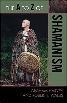 Book The A to Z of Shamanism (The A to Z Guide Series)