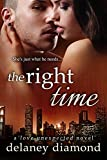 The Right Time (Love Unexpected Book 4)