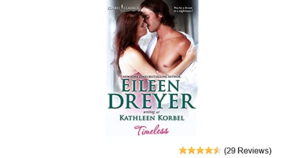 Timeless Korbel Classics Book 3 Kindle Edition By Eileen Dreyer
