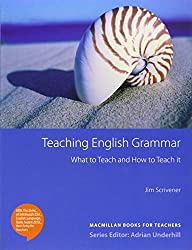 Teaching English Grammar: What to Teach and How to Teach it.Macmillan Books for Teachers