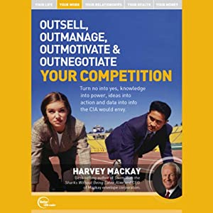Outsell, Outmanage, Outmotivate, & Outnegotiate Your Competition (Live) Speech