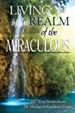 Bargain eBook - Living in the Realm of the Miraculous