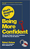 What's Stopping You Being More Confident? (What's Stopping You?)