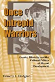 img - for Once Intrepid Warriors: Gender, Ethnicity, and the Cultural Politics of Maasai Development book / textbook / text book