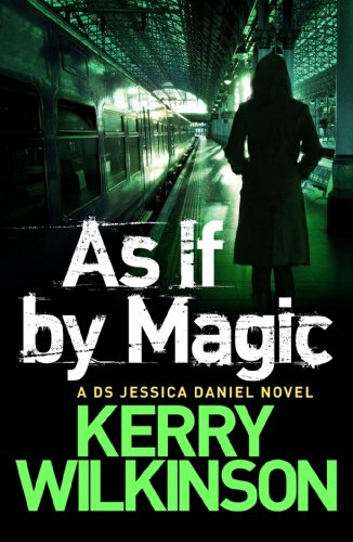 As If By Magic (A Jessica Daniel Exclusive) (Jessica Daniel Series) - Exclusive Magic