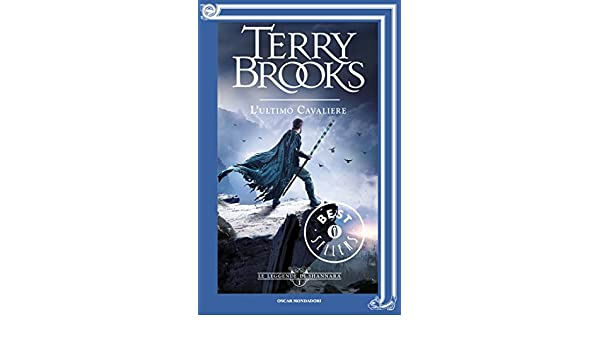 Le leggende di shannara 1 lultimo cavaliere italian edition le leggende di shannara 1 lultimo cavaliere italian edition kindle edition by terry brooks literature fiction kindle ebooks amazon fandeluxe Gallery