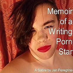 Memoir of a Writing Porn Star