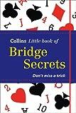Collins Little Book of Bridge Secrets, Collins, 0007480202