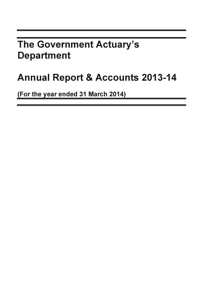 The Government Actuary's Department annual report & accounts 2013-14: (for the year ended 31 March 2014) (House of Commons Papers) PDF