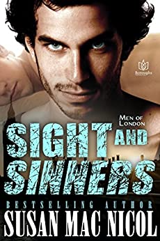 Sight and Sinners (Men of London Book 2) by [Mac Nicol, Susan]
